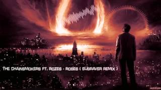 The Chainsmokers Ft. Rozes - Roses (Subraver Remix) [HQ Free]