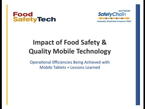 FSQA Tech Talk – March 25, 2016 - Impact of Food Safety & Quality Mobile Technology