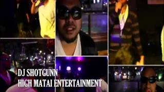DJ SHOTGUNN - Maili E Matagi VS Lay it down VS Look at me now