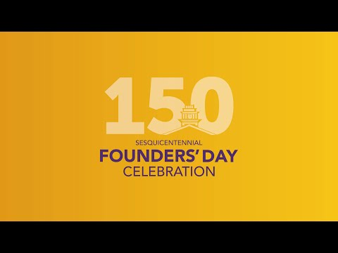 150 Sesquicentennial Founders' Day Celebration