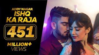 Ishq Ka Raja   Addy Nagar (Official Video)  Hamsar Hayat   New Hindi Songs 2019