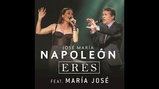 ✔️José María Napoleón y María José (ERES) ♪Audio♪