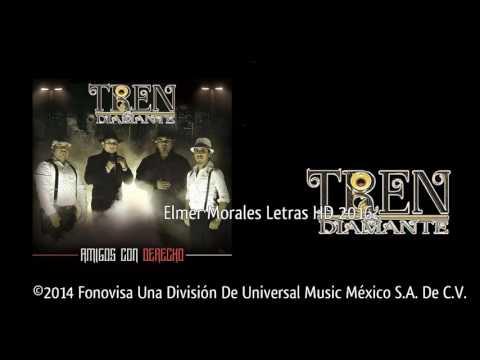 Mis Dos Amores de Tren Diamante Letra y Video