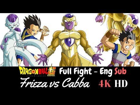 Frieza vs Cabba Full Fight [Dragon Ball Super ENG SUB] [4K HD]