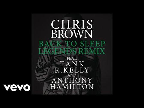 Paroles Back To Sleep Legends Remix Par Chris Brown This was my first lyric video. hiphop spirit