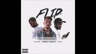 Andrew Meoray Feat. Pnb Meen & Pook Paperz - Flip (Remix) (Prod. Andrew Meoray)