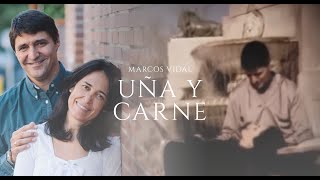 Marcos Vidal  - Uña y Carne
