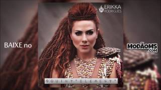 Erikka - O Quinto Elemento (Lançamento 2017)
