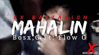Mahalin Bosx, G Ft: Flow G Ex Battalion Music & Future Thug Music
