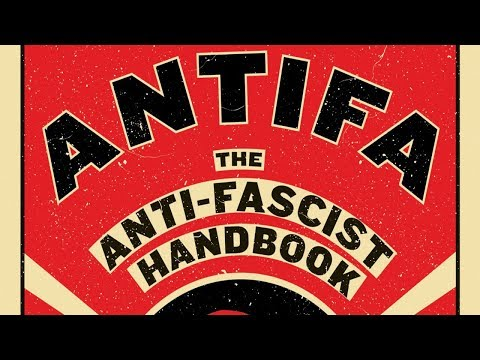 """Discussing """"Antifa: the Antifascist Handbook"""""""