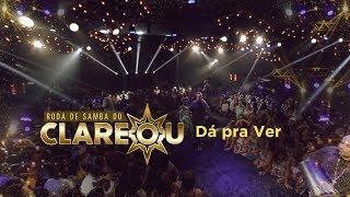 Dá pra Ver :: DVD Roda de Samba do Clareou