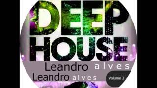 Leandro Alves Deep House ☺ ♥ ♫ 18