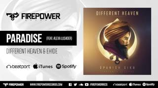 Different Heaven & EH!DE - Paradise (feat. Alexa Lusader) [Firepower Records - Dubstep]