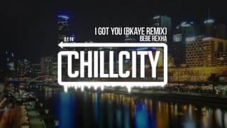 Bebe Rexha - I Got You (BKAYE Remix)