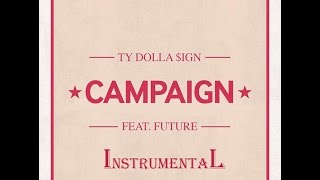 Ty Dolla $ign - CAMPAIGN ft. Future [Instrumental]