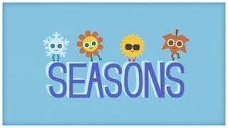 """Time: """"Four Seasons,"""" The Seasons of the Year by StoryBots"""