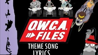 Phineas and Ferb -  The O W C A  Files Theme Lyrics