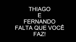 Tiago e Fernando - Falta que Você Faz (Wiz Khalifa - See You Again ft. Charlie Puth)