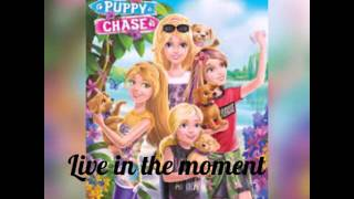 Barbie & Her Sisters in a Puppy Chase - Live in the moment (Áudio)