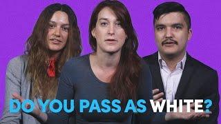 Do You Pass As White?