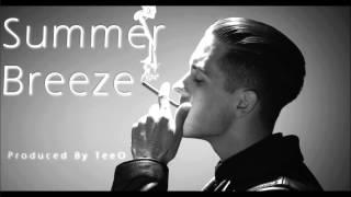 G-Eazy Type Beat - Summer Breeze(Prod. TeeO)(Download Link)