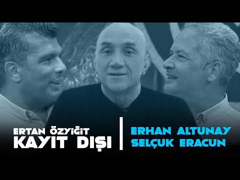 Erhan Özyiğit ile Kayıt Dışı | 10 Temmuz 2020
