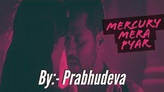 The Mercury Song | Feat. Prabhu Deva | Mercury | Mithoon | Karthik Subbaraj | Whatsapp Status Video
