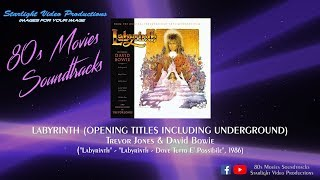 "Labyrinth (Opening Titles Including Underground) - Trevor Jones & David Bowie (""Labyrinth"", 1986)"