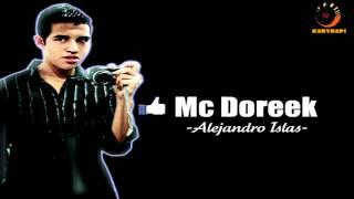 Mc Doreek - Manos en Alto