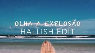 MC Kevinho - Olha a Explosão (Hallish Edit)