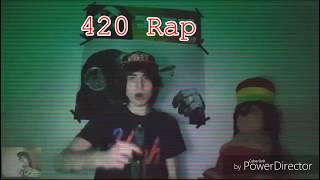 420 RAP | SIR SKITZO EDIT