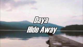 Daya - Hide Away (Sub. Español)