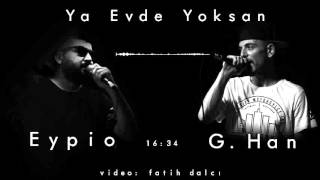EyPiO & G.Han - Ya Evde Yoksan (Official Audio) 2011