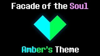 """Facade of the Soul"" - Amber's Theme (A Glitchtale Fan Soundtrack by Nevan Dove)"