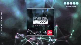 Hever Jara vs Masters At Work - Awasssa (Vocal Mix)