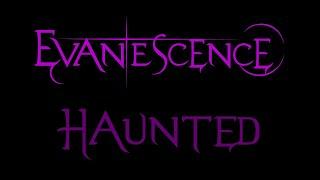 Evanescence-Haunted Lyrics (Fallen)