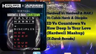 ID (Virtual) Vs Countdown Vs How Deep Is Your Love (Hardwell Mashup) (X-Darek Remake)