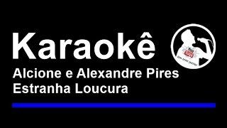 Alcione e Alexandre Pires Estranha Loucura Karaoke