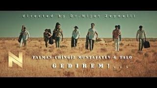 Chingiz Mustafayev & Palmas - Gedirem (Official clip)