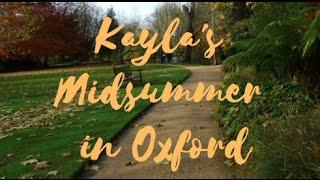 Kayla's Midsummer in Oxford