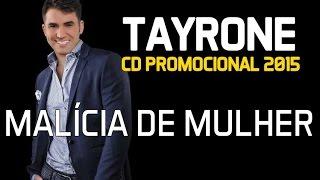 Tayrone Cigano - Malícia de Mulher [CD 2015]