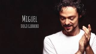 Miguel - Diego Guerrero (Album Audio)