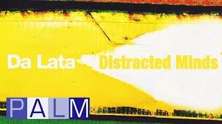 Da Lata: Distracted Minds (Feat.Nina Miranda & Baaba Maal)