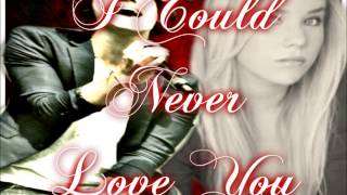 I Could Never Love You: Happy Ending - Part 1