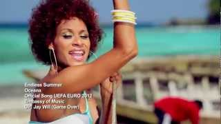 Oceana - Endless Summer (Official Video UEFA EURO 2012) Director's Cut