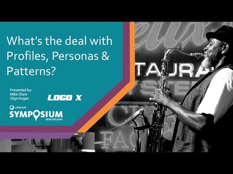 Sitecore Symposium 2016 -  What's the Deal with Profiles, Personas, and Patterns?