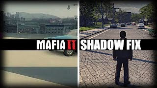 MAFIA 2 | SHADOW PROBLEM FIX | WITHOUT 3D ANALYZER