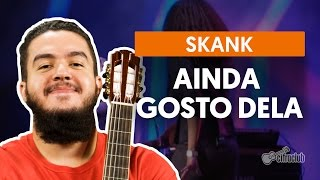 Videoaula Ainda Gosto Dela (violão)