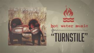 Hot Water Music - Turnstile