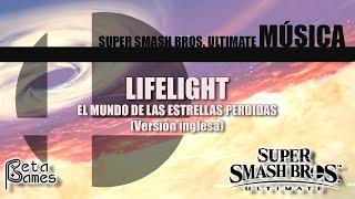 Lifelight - El mundo de las estrellas perdidas (versión inglesa) | Super Smash Bros Ultimate | OST